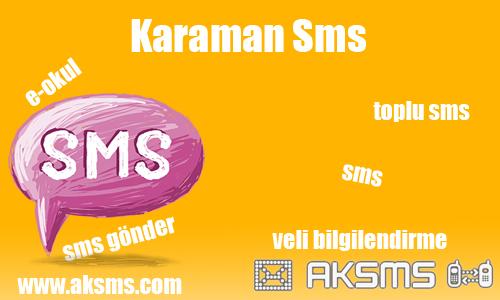 Karaman sms,okul sms,e-okul sms,şirket sms,karaman toplu sms
