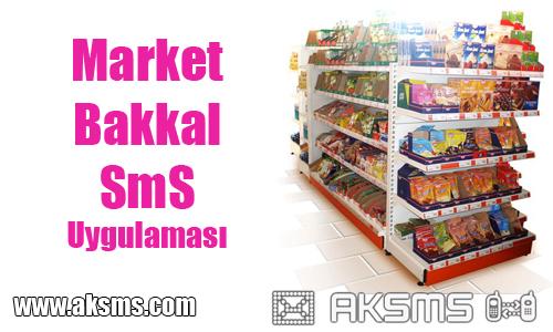 Market ve Bakkallara sms uygulaması
